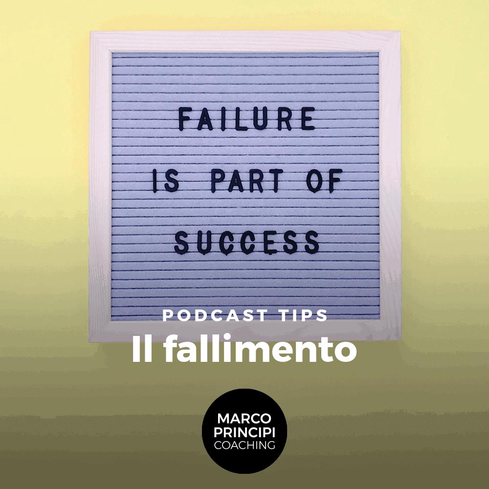 Marco Principi Coaching Podcast Tips Fallimento